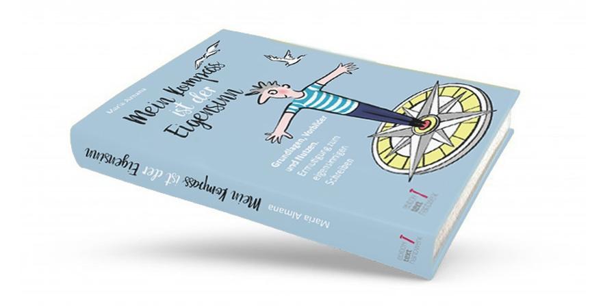 Buch schreiben, Eigensinn, Mein Kompass ist der Eigensinn, Buch-Exposé, Salfpublishing, Buchhebamme, eigens Buch,