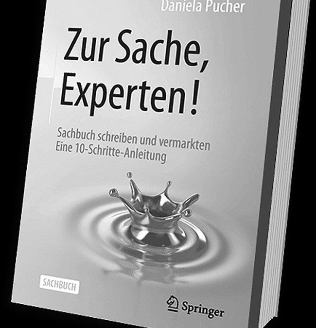 Sachbuch schreiben, Daniela Pucher, Zur Sache Experten, Buch schreiben, Expertenwissen, Expertenbuch