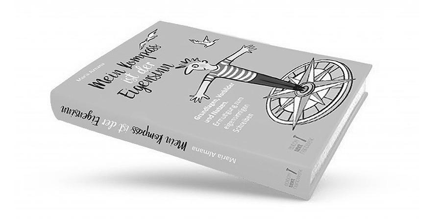 Buch schreiben, eigenes Buch schreiben, Autor werden, Autorin werden, Eigensinn, Kompass Eigensinn, Leseprobe Eigensinn, Buchhebamme, Selfpublishing,